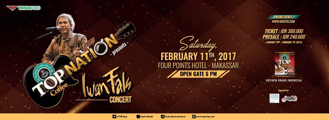Top Nation Konser Iwan Fals  & Band di Makassar